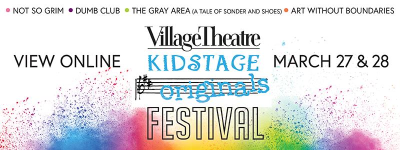 VIllage Theatre KIDSTAGE Originals Festival